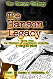 The Hanson Legacy, Messbarger, Vincent, 098149840X