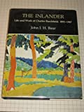 The Inlander Life and Work of Charles Burchfield, 1893-1967