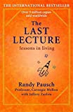 The Last Lecture by Randy Pausch (2010-06-24)
