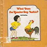 img - for What Does the Rooster Say, Yoshio? book / textbook / text book