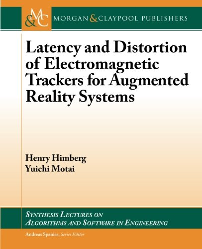 Image for publication on Latency and Distortion of Electromagnetic Trackers for Augmented Reality Systems (Synthesis Lectures on Algorithms and Software in Engineering)