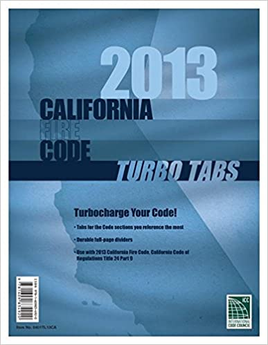 Turbo Tabs: 2013 CA Fire CodeTitle 24 Part 9 1st Edition