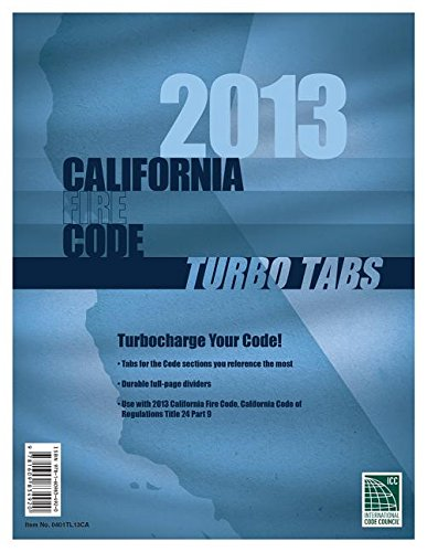Turbo Tabs: 2013 CA Fire CodeTitle 24 Part 9 -  International Code Council, Loose-leaf
