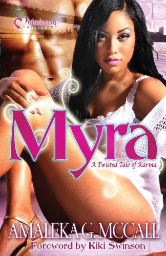 Myra: A Twisted Tale of Karma