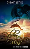 Dolphin Island: Shifter Romance (Paranormal Erotica Book 14)