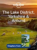 Lonely Planet Lake District, Yorkshire & Around, The (Travel Guide Chapter)