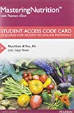 MasteringNutrition with MyDietAnalysis with Pearson EText -- Standalone Access Card -- for Nutrition and You 4th Edition