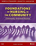 img - for Community/Public Health Nursing Online for Stanhope and Lancaster: Foundations of Nursing in the Community (Access Code, and Textbook Package), 3e book / textbook / text book