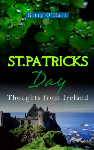 St Patricks Day: Recipes and Stories from Ireland by Kitty O'Hara