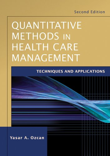 Quantitative Methods in Health Care Management:...