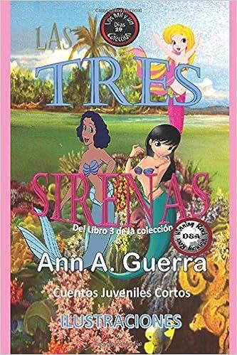 29 del Libro 3 de Los MIL y un DIAS: Cuentos Juveniles Cortos: Volume 29 Los MIL y un DIAS Libro 3: Amazon.es: Ms. Ann A. Guerra, ...