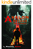 Avalon: Beyond the Retreat (The Avalon Series Book 2)