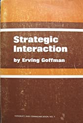 Strategic Interaction (Conduct and Communication Monograph 1)
