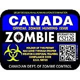 "ProSticker 1209 (One) 7.6cm X 10.1cm Zombie Series ""Canada"" Hunting License Permit Decal Sticker"