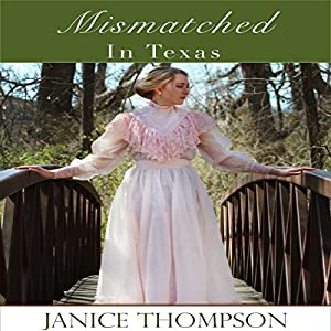 Mismatched in Texas Audiobook