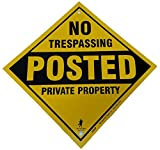 Heavy Gauge No Trespassing Posted Private Property Yellow Aluminum Sign 12'' x 12'' x .040'' (Yellow)