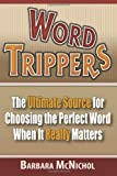 Word Trippers, Barbara McNichol, 1460970160