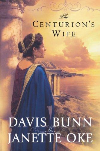 The Centurion's Wife (Acts of Faith, Book 1) ()