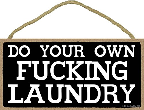 Do Your Own Fucking Laundry - Inappropriate Funny 5 x 10 inch Hanging, Wall Art, Decorative Wood Sign Laundry Home Decor by Honey Dew Gifts