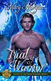 Trial of a Warrior (Legends of the Fenian Warriors Book 3)