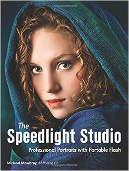 Book Speedlight Studio, The : Professional Portraits with Portable Flash