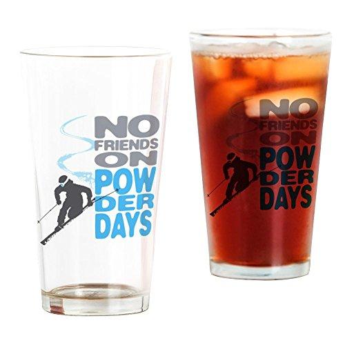 Telemark Powder Skis - CafePress No Friends On Powder Days Pint Glass, 16 oz. Drinking Glass