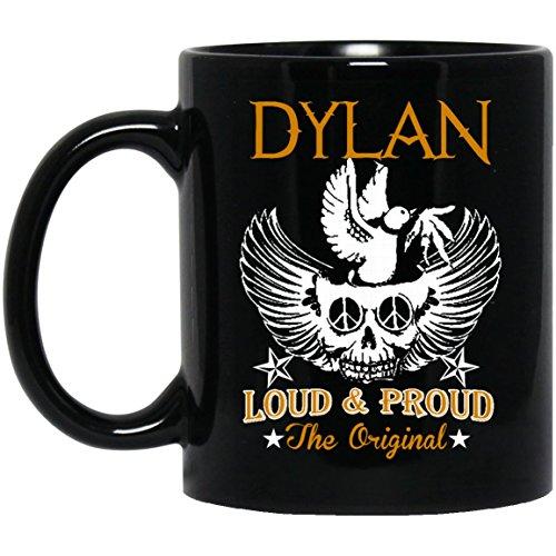 Novelty name gifts mug For Him, Her - DYLAN Loud & Proud OriginalGag coffee mug ForGrandpa, Dad,Mom- On thanksgiving, Black 11oz ceramic cup