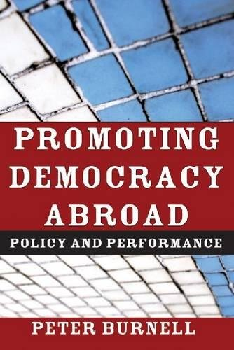 Promoting Democracy Abroad: Policy and Performance