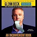 An Inconvenient Book: Real Solutions to the World's Biggest Problems (Unabridged) Audiobook by Glenn Beck Narrated by Glenn Beck