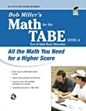 Math for the TABE, Level A, Bob Miller, 0738605549