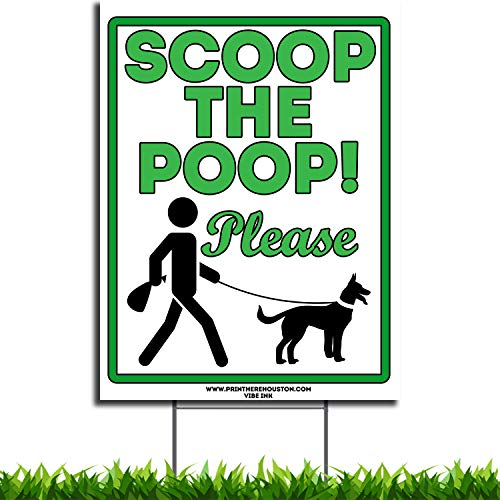 VIBE INK 9 x 12 Scoop The Poop Please Clean Up After Your Dog - No Pooping Dog Lawn Signs with Metal Wire H-Stakes Stands Included, Made in USA, Waterproof