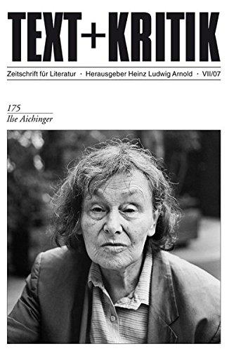 Ilse Aichinger (TEXT+KRITIK 175)
