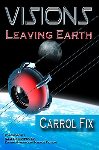 Visions: Leaving Earth