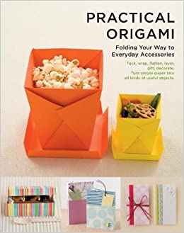 practical origami folding your way to everyday