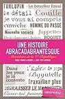Une histoire abracadabrantesque : Abécédaire de la Ve République (Documents, Actualités, Société) par Lavarini