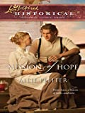 Mission of Hope (Steeple Hill Love Inspired Historical)