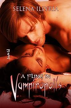 A Fling in Vampiropolis (English Edition) de [Illyria, Selena]