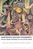 Nineteenth-Century Philosophy, Alan D. Schrift, 1844656101