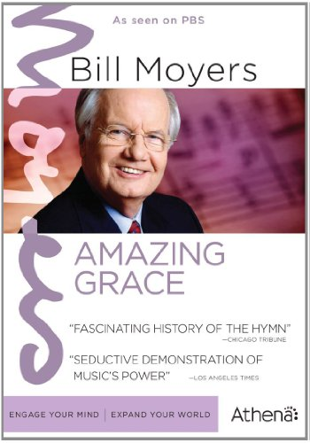BILL MOYERS: AMAZING GRACE (Best Documentaries About Spirituality)