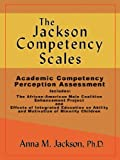 The Jackson Competency Scales, Anna M. Jackson, 1933912650