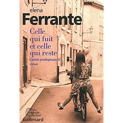 Celle qui fuit et celle qui reste : L'amie prodigieuse III (French Edition)