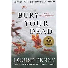 Bury Your Dead: A Chief Inspector Gamache Novel