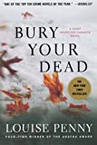 img - for Bury Your Dead: A Chief Inspector Gamache Novel book / textbook / text book