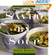 #3: Saved By Soup: More Than 100 Delicious Low-Fat Soups To Eat And Enjoy Every Day
