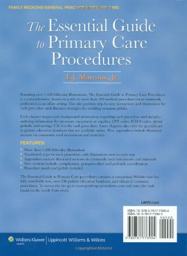 The Essential Guide to Primary Care Procedures (Mayeaux, Essential Guide to Primary Care Procedures) - http://medicalbooks.filipinodoctors.org