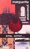 Anna, Soror..., Marguerite Yourcenar, 840360260X
