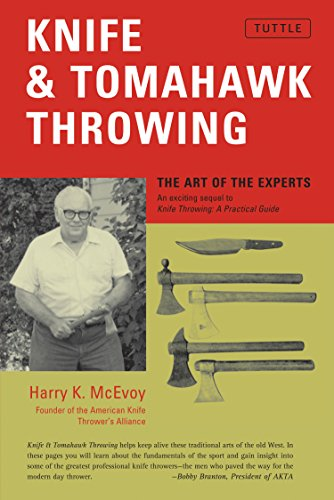 Knife & Tomahawk Throwing: The Art of the ()