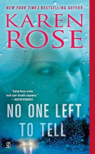 No One Left to Tell (Romantic suspense Book (Karen Rose)