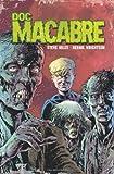 Doc Macabre HC, Steve Niles, 1600109152
