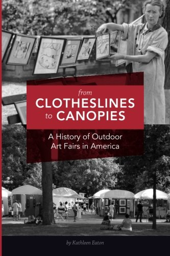 From Clotheslines to Canopies: A History of Outdoor Art Fairs in America